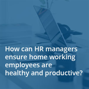Blog post image HR managers support home workers