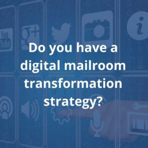 digital mailroom strategy blog Twofold Ltd