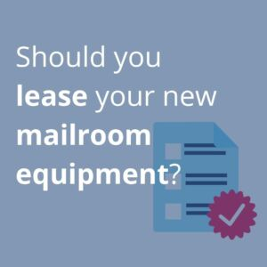 lease your mailroom equipment from Twofold Ltd